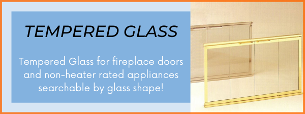 Fast Replacement Glass has glass for fireplace doors and fireplace inserts!