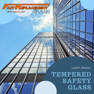 Learn About Tempered Safety Glass