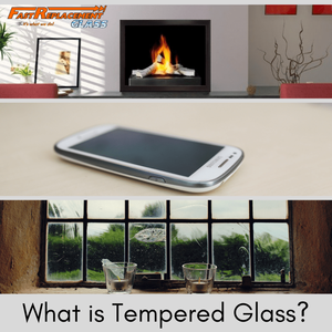 What is Tempered Glass?